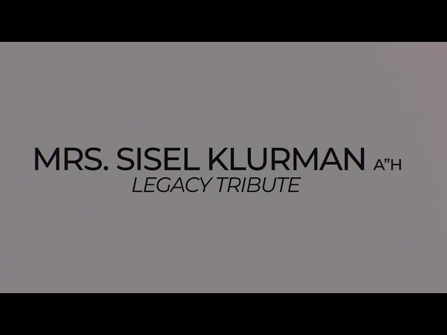 Legacy Tribute - Mrs. Sisel Klurman