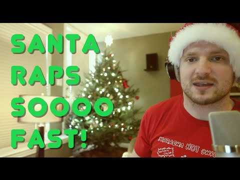 Santa Raps SO Fast!!! (NEW WORLD RECORD!)