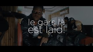 MINK'S - Le Gars Là Est Laid [Clip Officiel] By NS Pictures