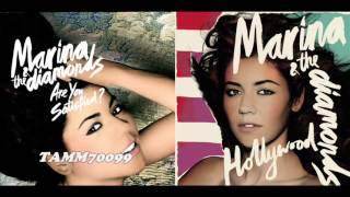 Marina and the Diamonds - Hollywood vs. Are You Satisfied? (Flipped) (Mashup Mix)
