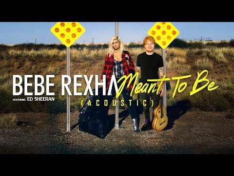 Bebe Rexha ft Ed Sheeran - Meant To Be Acoustic