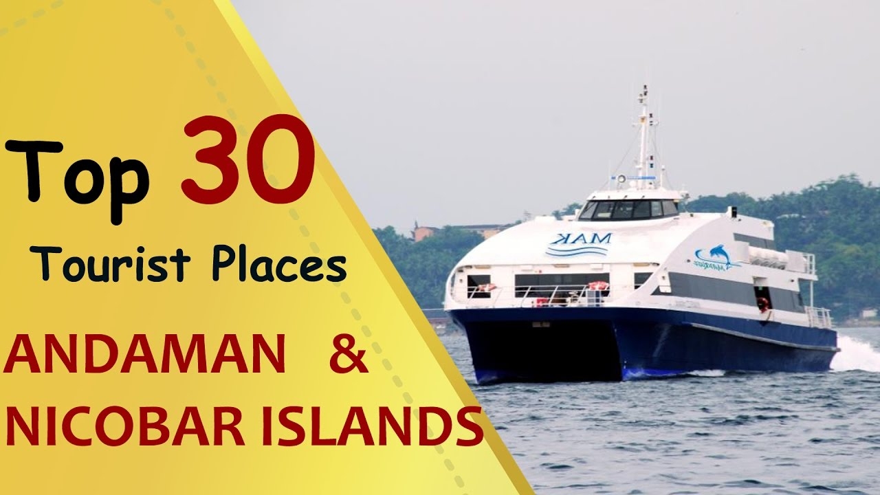 Andaman and nicobar islands top 30 tourist places for Andaman and nicobar islands cuisine