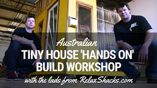 Tiny Houses Australia 2 Day 'hands On' Tiny House Building Workshop