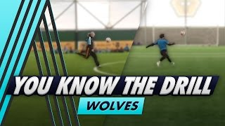 One Bounce Challenge, Snapshots & 2 Touch Finish | You Know The Drill - Wolves with Adam Le Fondre