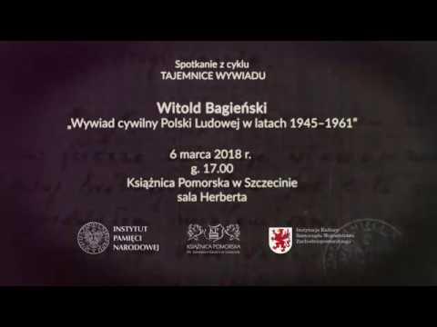 """IPNtv – Tajemnice wywiadu. Wywiad cywilny Polski Ludowej w latach 1945 – 1961."""""""