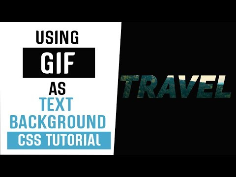 Using GIF As Text Background CSS   CSS Tricks And Tips   CSS Tutorials