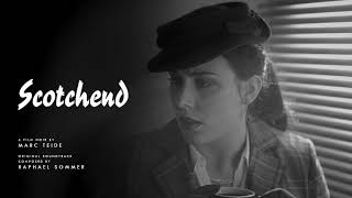 Film Noir Music - Scotchend Soundtrack - 05. Never Ending | Raphael Sommer ( 2018 )