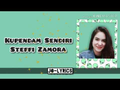 Download KUPENDAM SENDIRI - Steffi Zamora s Mp4 baru