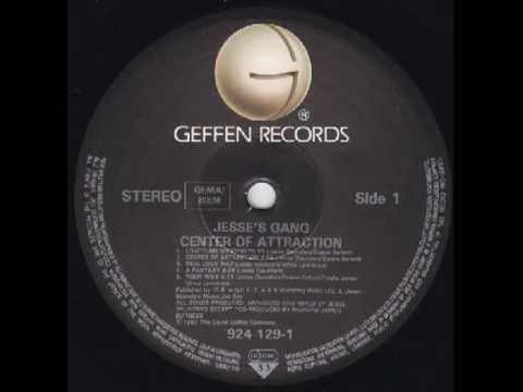 Jesse's Gang - Center Of Attraction 1987 Complete LP