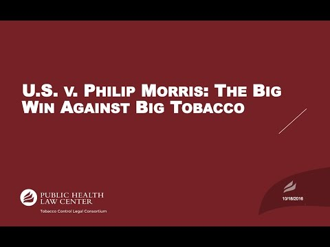 U.S. v.  Philip Morris: The Big Win Against Big Tobacco