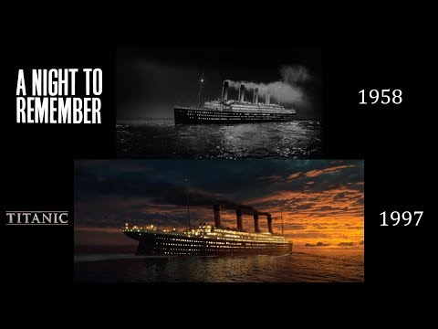 Titanic (1997)/A Night To Remember (1958): Side-by-Side