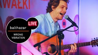 Balthazar - Wrong Vibration live (MUZO.FM)