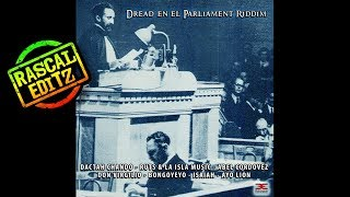 Dread En El Parliament Riddim (Achinech Prod.   2017   Rascal Editz Mix)