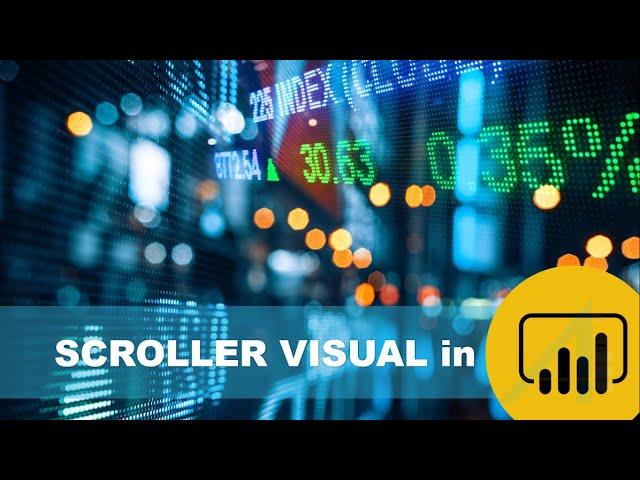 Power BI Custom Visuals - Scroller / Ticker