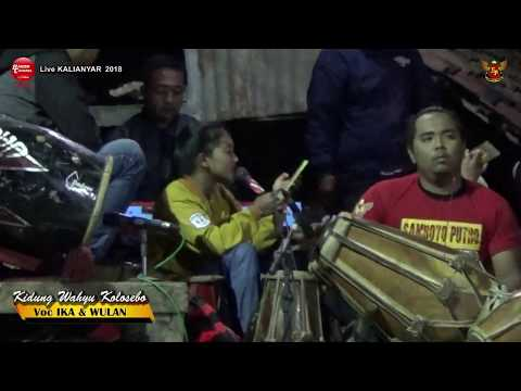KIDUNG WAHYU KOLOSEBO (Cek Sound) Cover Voc IKA & WULAN - SAMBOYO PUTRO Live KALIANYAR 2018
