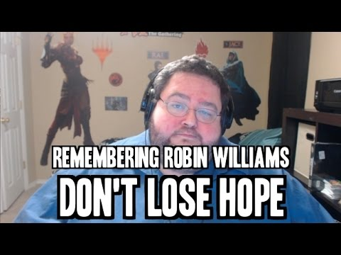 Never Lose Hope - Remembering Robin Williams