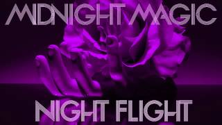 Midnight Magic - Night Flight (Original Mix)