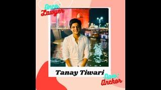 #OnceALawyer with Tanay Tiwari