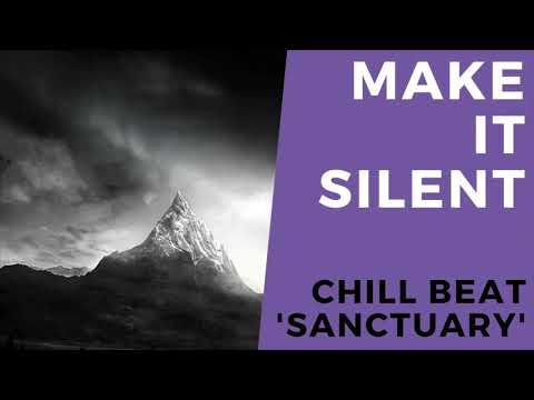 'Sanctuary' Chill Beat – MakeItSilent Productions | Instrumental | Chill Grime Rap Hiphop Relaxing