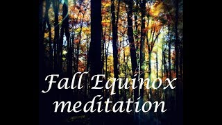fall equinox meditation 2017