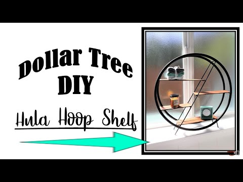 DOLLAR TREE DIY-HULA HOOP SHELF
