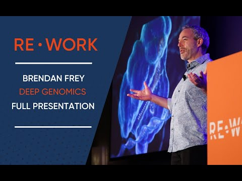 Reprogramming the Human Genome: Why AI is Needed - Brendan Frey #reworkDL