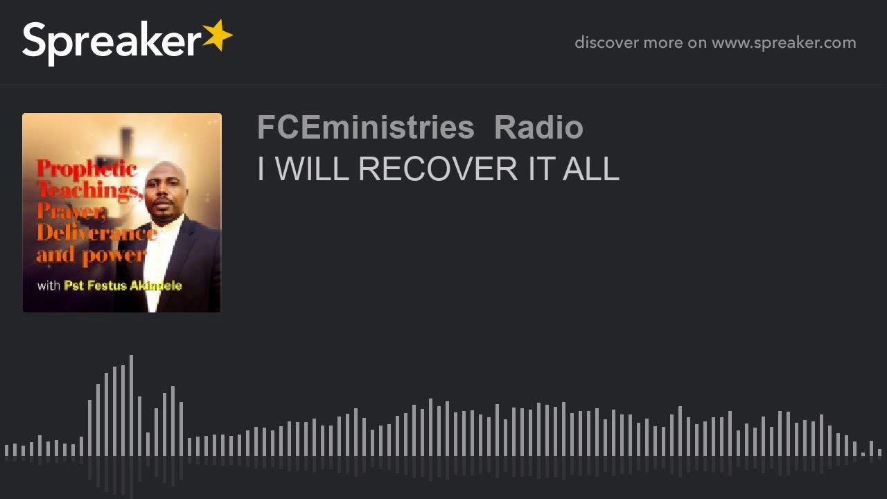 I WILL RECOVER IT ALL