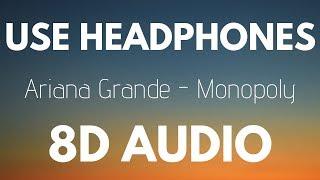 Ariana Grande and Victoria Monét - Monopoly (8D AUDIO)