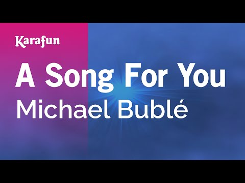 Karaoke A Song For You  Michael Bublé *