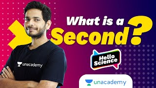 What Exactly is One Second? | History of Second | Hello Science | Vikrant Kirar