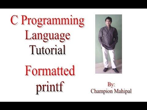 C Programming Language Tutorial 40 Formatted Printf