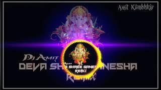 Deva Shree Ganesha Vibration Mix By Dj Amit Kumbhkar