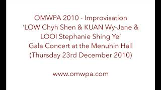OMWPA 2010- LOW Chyh Shen & KUAN Wy-Jane & LOOI Stephanie Shing Ye: Gala Concert at the Menuhin Hall