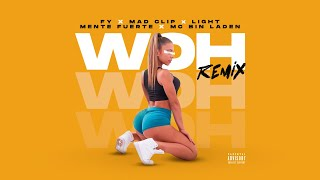 FY - Woh Remix ft. Mad Clip x Light x Mente Fuerte x MC Bin Laden - Official Audio Release