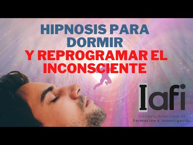HIPNOSIS  para DORMIR 😩 y REPROGRAMAR el INCONSCIENTE 👀