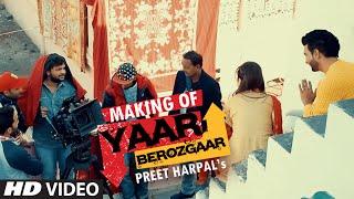 Preet Harpal: Yaar Berozgaar Song Making | Jatinder Shah