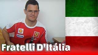 Fratelli d'Italia - Inno Nazionale d'Italia - Hino da Itália - Raphael Pereira