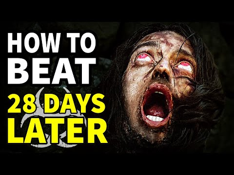 """How To Beat The RAGE ZOMBIES in """"28 Days Later"""""""