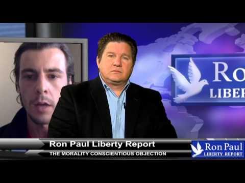 Justin Pavoni, Ron Paul, & Daniel McAdams on Conscientious Objection