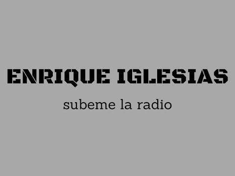 Enrique Iglesias - SUBEME LA RADIO/překlad