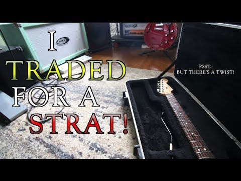 I Traded For A Strat...But There's A Twist!