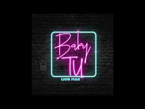 Lion Fiah - Baby Tu (Official Audio)