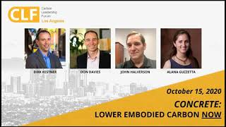 CLF LA Webinar  - Lowering the Environmental Impact of Concrete NOW! -  Oct 15, 2020