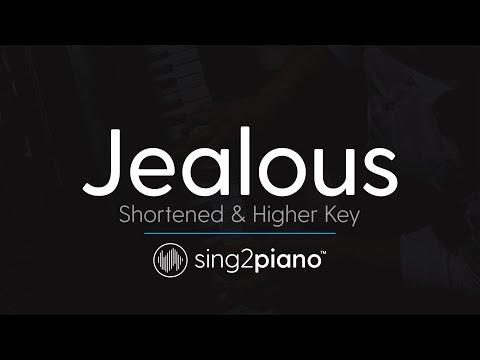 Jealous (Shortened & Higher Key - Piano Karaoke Instrumental) Labrinth