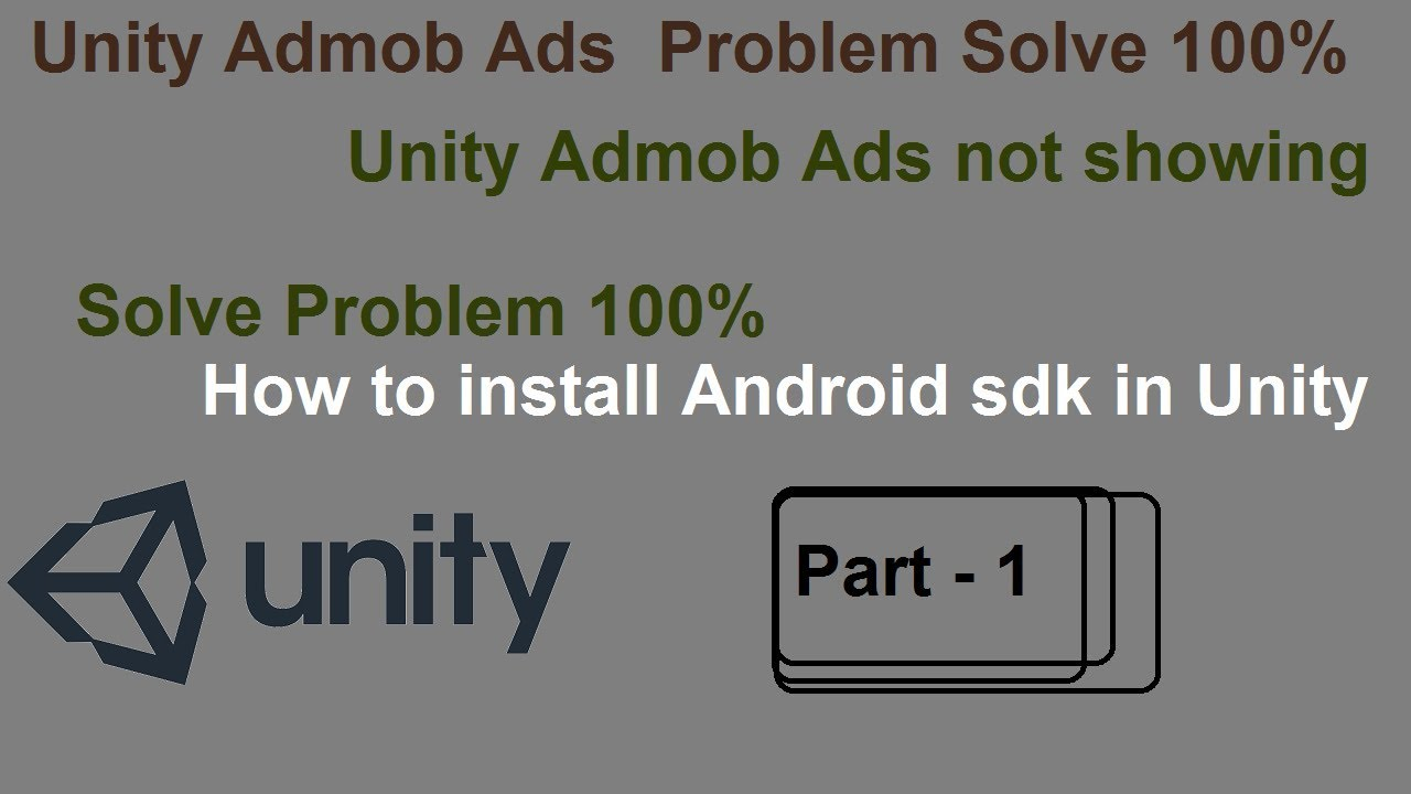 Unity admob Ads not working Solve Problem 100% (Part - 1)