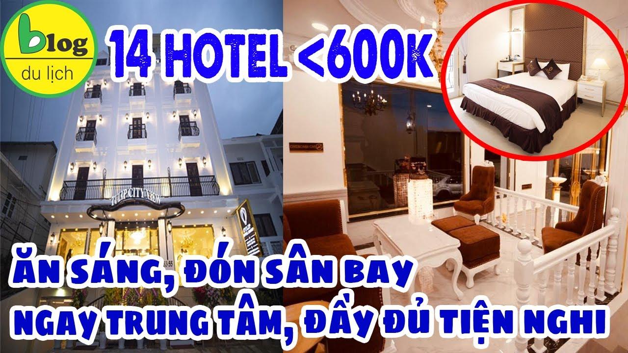 Khách sạn Đà Lạt giá rẻ đầy đủ tiện nghi, full dịch vụ giá mềm chỉ 600.000đ