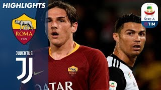 Roma 2 0 Juventus | Roma Break Through Defending Champion Juve's Resistance | Serie A