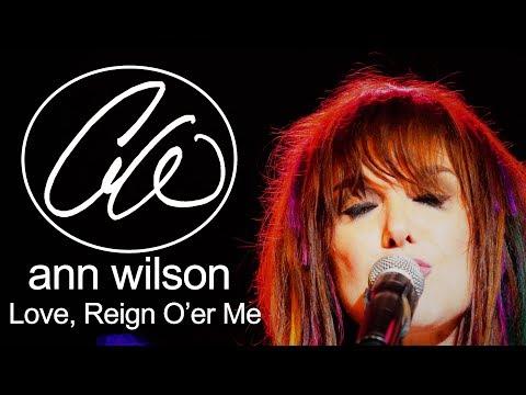 Ann Wilson of Heart - Love Reign Over Me 2017