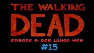 THE WALKING DEAD 1 💥15 Lee's Sidekick - Let's play [Deutsch blind 1080p]
