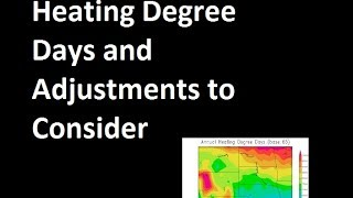 Heating Degree Days and Adjustments to Consider